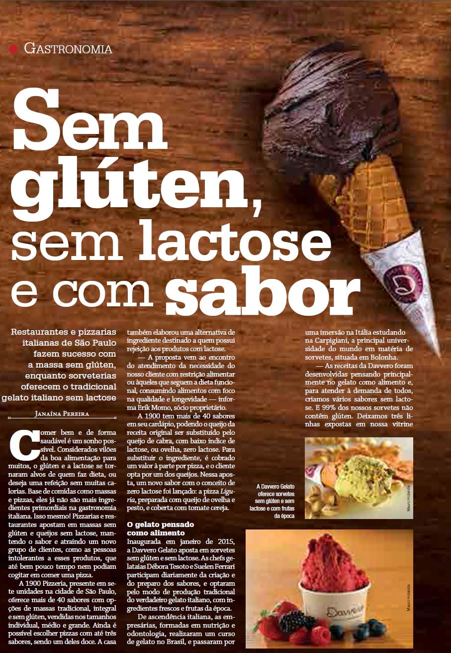 Amado A Davvero Gelato oferece sorvetes sem glúten e sem lactose e com  KB96