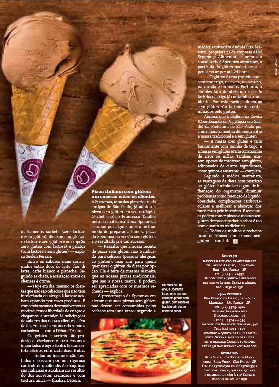 Fabuloso A Davvero Gelato oferece sorvetes sem glúten e sem lactose e com  GM44